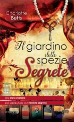 Il Giardino delle Spezie Segrete/The Apothecary's Daughter