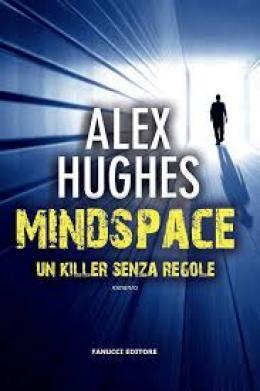 MINDSPACE, un killer senza regole/Clean - A Mindspace Investigation Novel