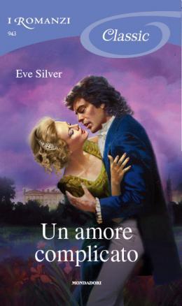 Un Amore complicato /His Wicked Sins