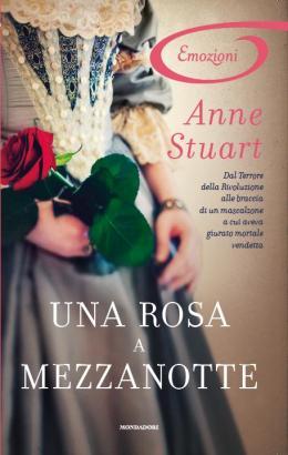 Una Rosa a Mezzanotte/ A Rose at Midnight